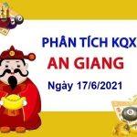 Phân tích KQXSAG ngày 17/6/2021 – Phân tích chốt số An Giang thứ 5